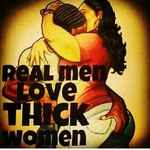Women thick men love 5 Reasons