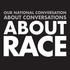Stream About Race Podcast music  Listen to songs albums playlists for  free on SoundCloud
