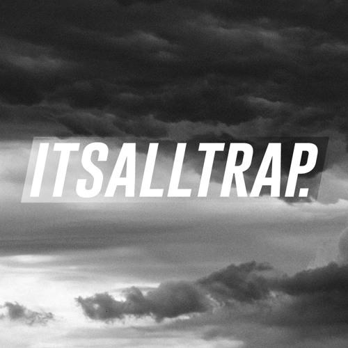 It's All Trap's avatar