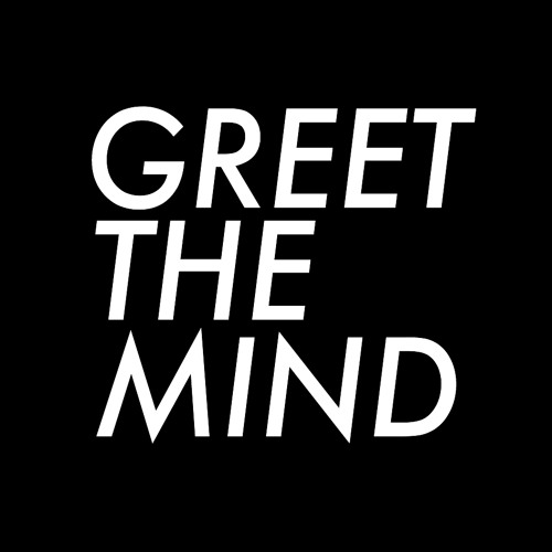 Greet the Mind's avatar