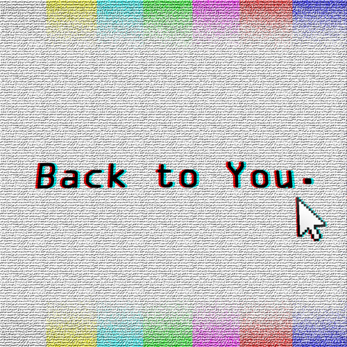 Back to You.'s avatar