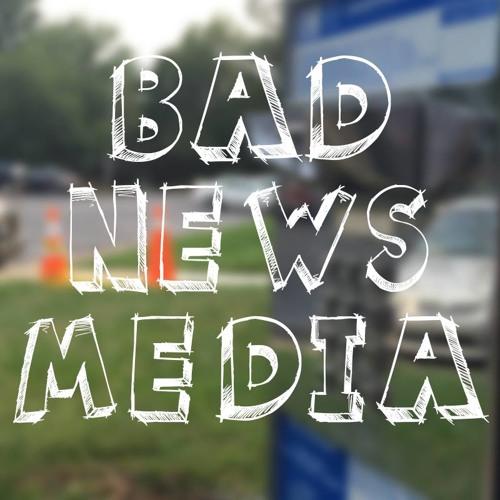 BadNewsMedia's avatar