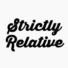 Strictly Relative