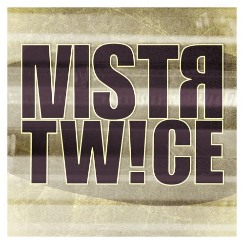 Mister Twice's avatar