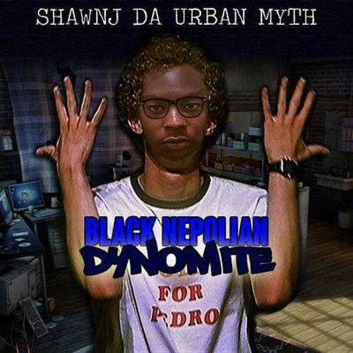 Shawnj da urban myth's avatar