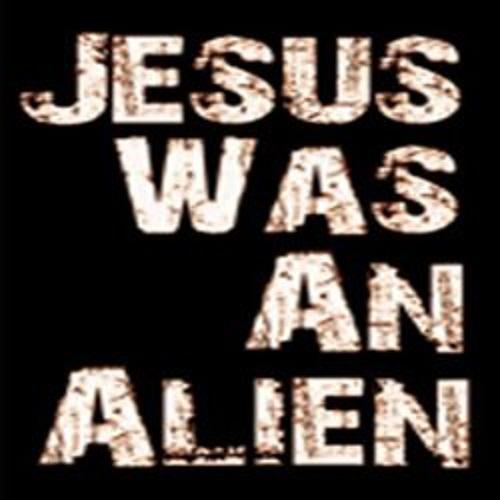 Jesus Was An Alien's avatar
