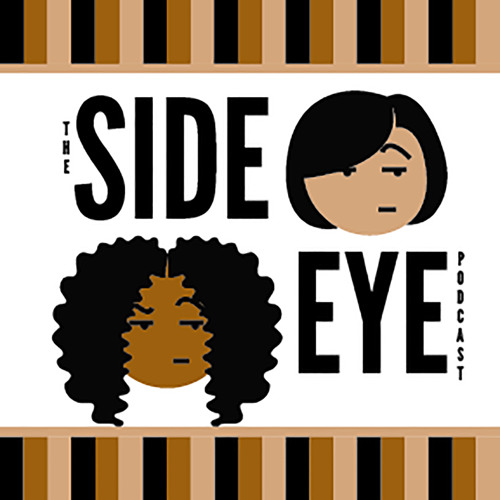 The Side Eye Podcast's avatar