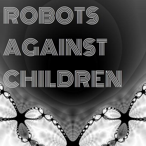 Robots Against Children's avatar