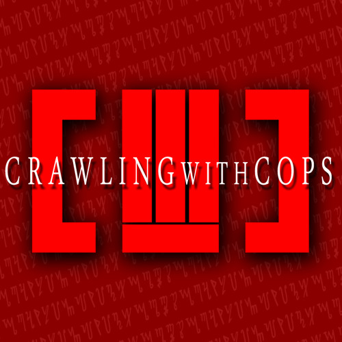CRAWLING WITH COPS's avatar