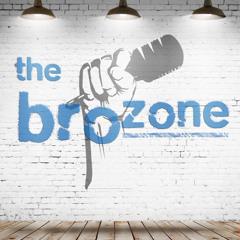 The BroZone