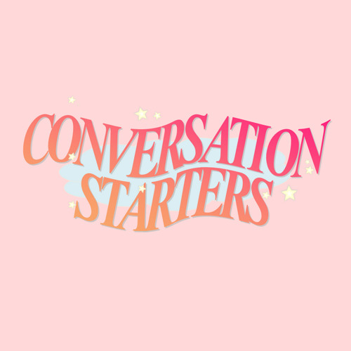 CONVERSATION STARTERS!'s avatar