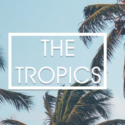 The Tropics's avatar