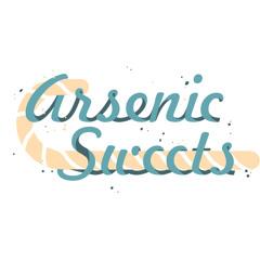 Arsenic Sweets