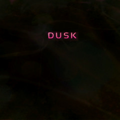 Dusk V.B.