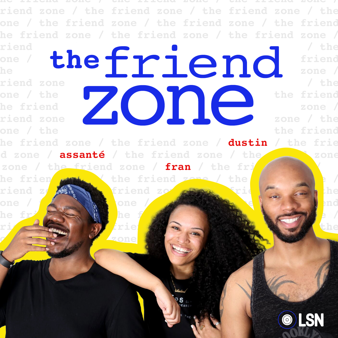 The Friend Zone podcast show image