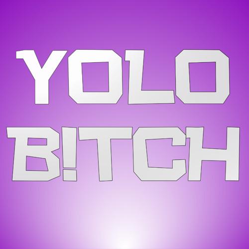 YOLO B!TCH's avatar