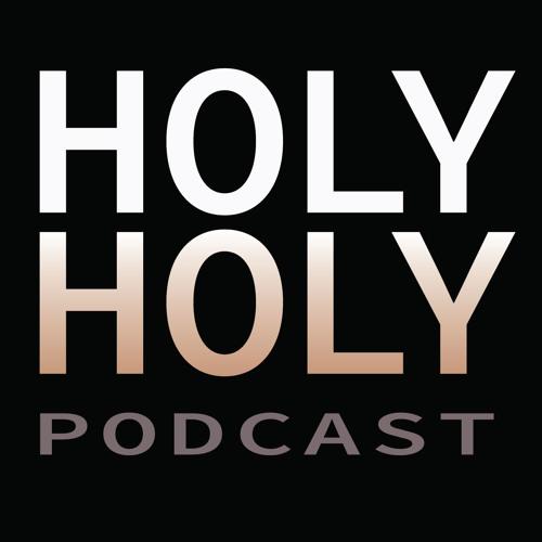 Holy Holy Podcast's avatar