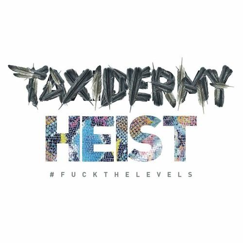 Taxidermy Heist's avatar