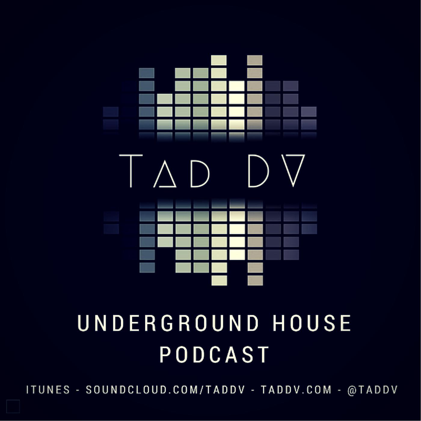 Tad DV - Underground House
