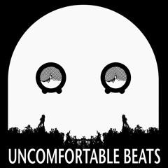 Uncomfortable Beats