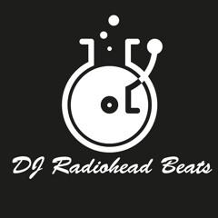 Dj RadioHead Beats