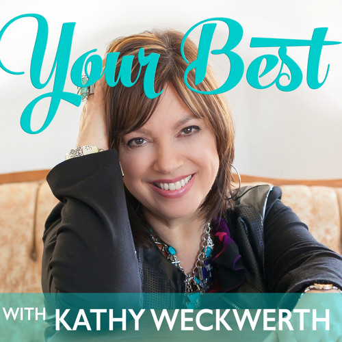 Your Best with Kathy Weckwerth's avatar
