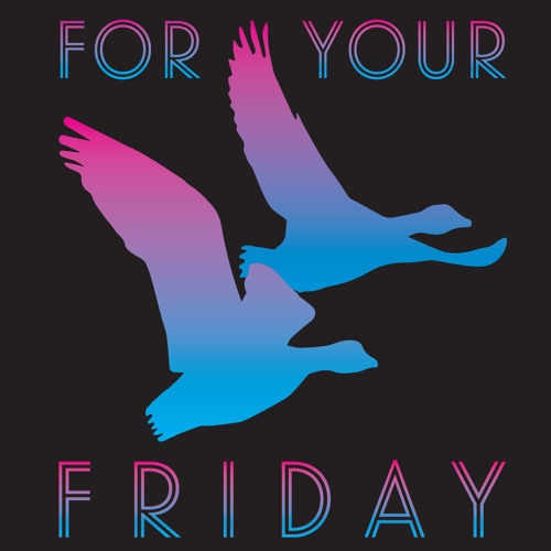 For Your Friday's avatar