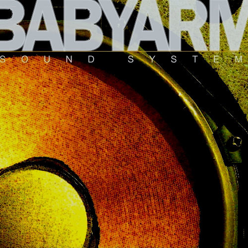BABY ARM SOUND SYSTEM's avatar