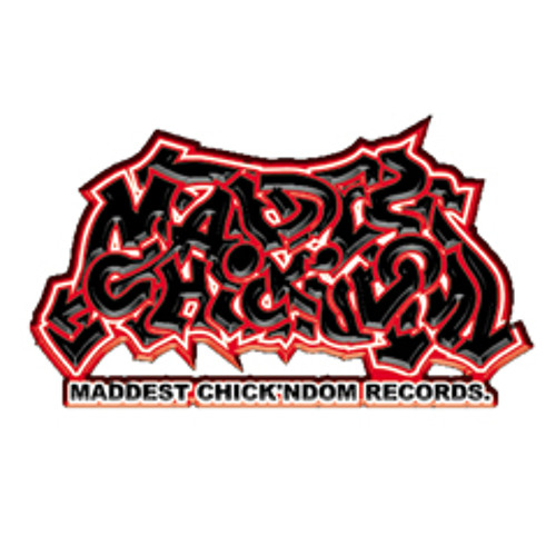 MADDEST CHICK'NDOM's avatar