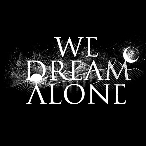 We Dream Alone (Official)'s avatar