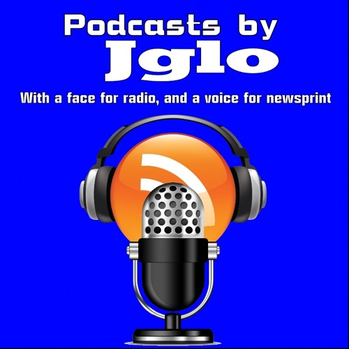 Podcasts by JGlo's avatar