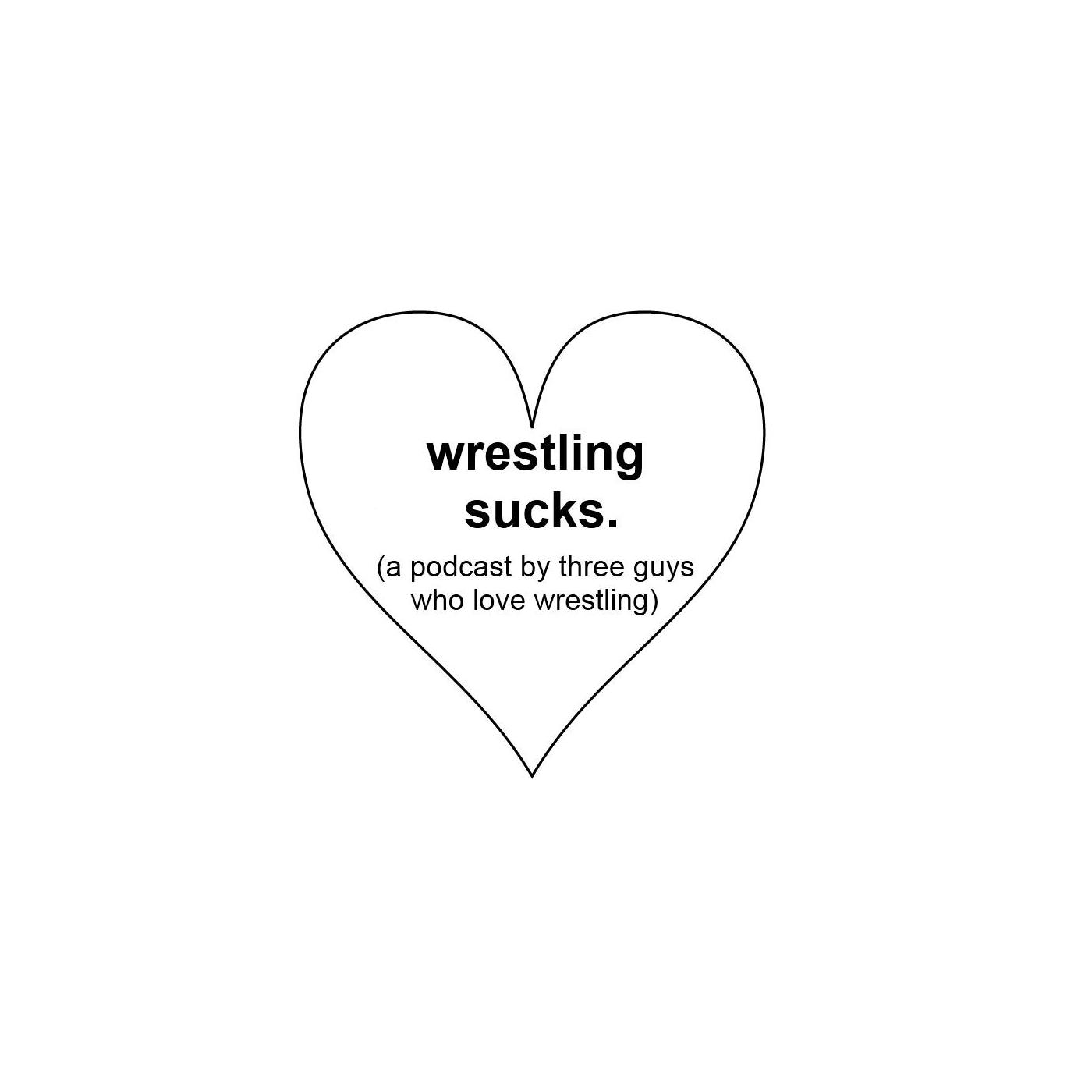 Wrestling Sucks
