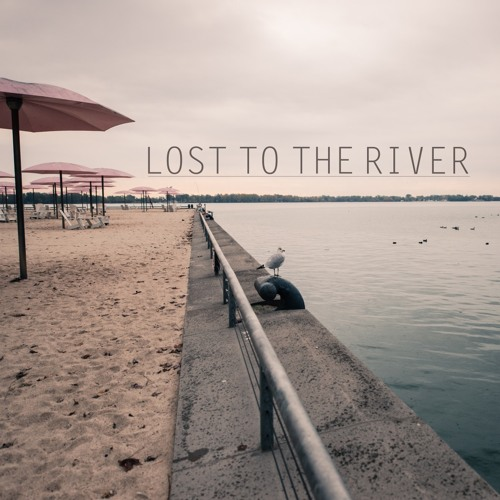Lost to the River's avatar