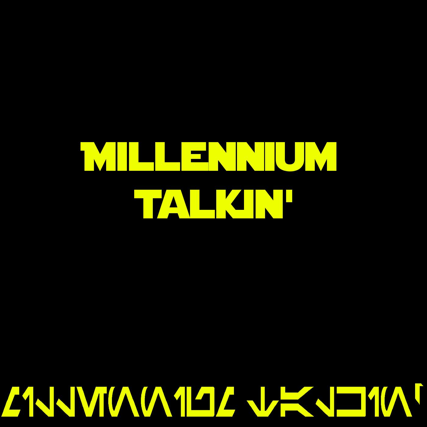Star Wars Millennium Talkin
