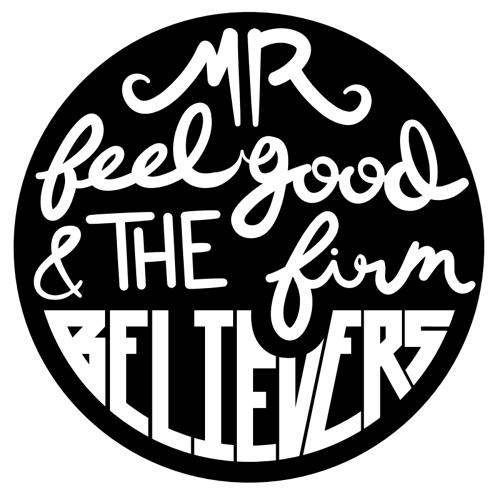Mr. Feelgood & the Firm Believers's avatar