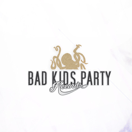 Bad Kids Party **LABEL**'s avatar