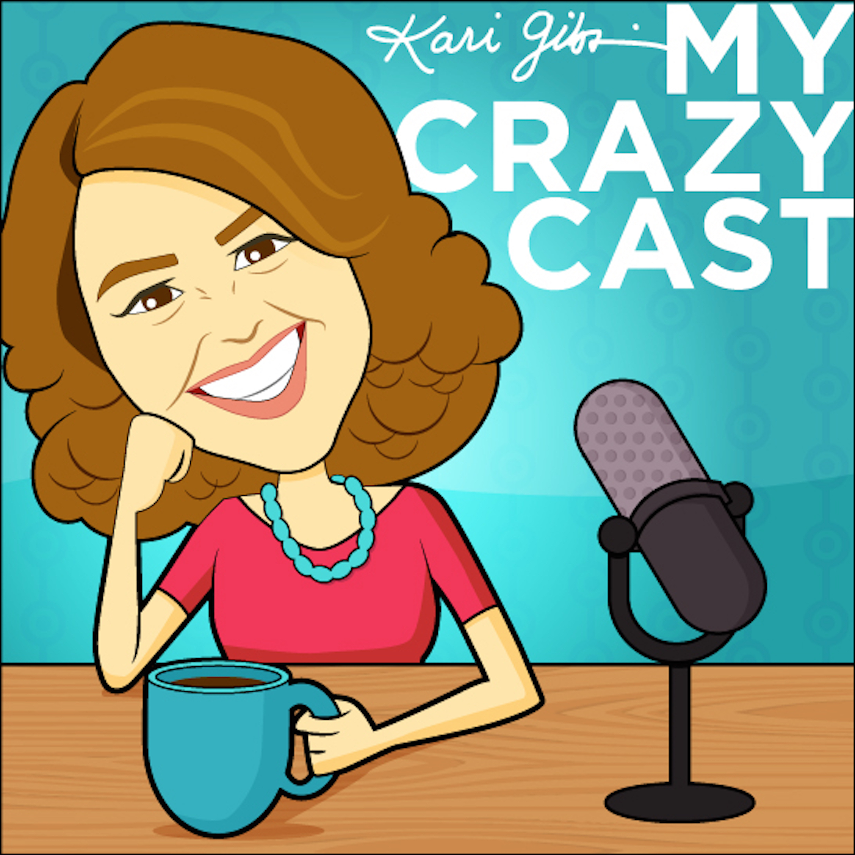 Kari Gibson's My Crazy Cast