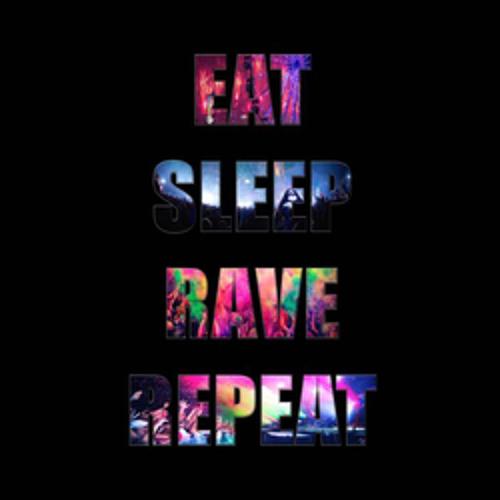 Eat. Sleep. Rave. Repeat's avatar