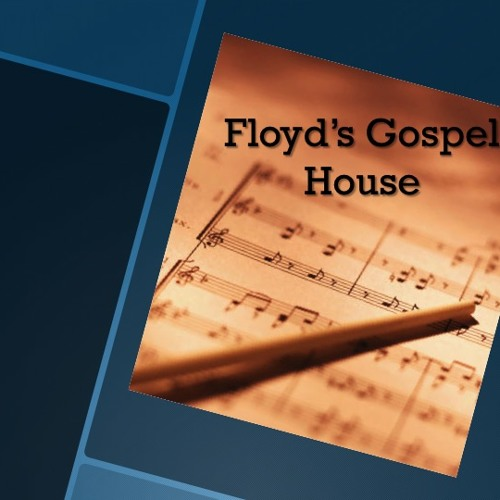 Floyd's Gospel House's avatar