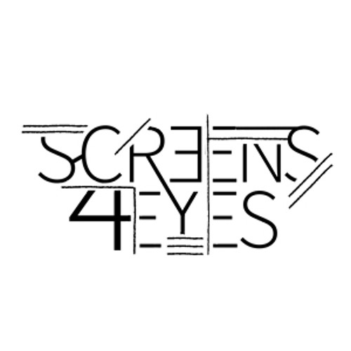 Screens4Eyes's avatar