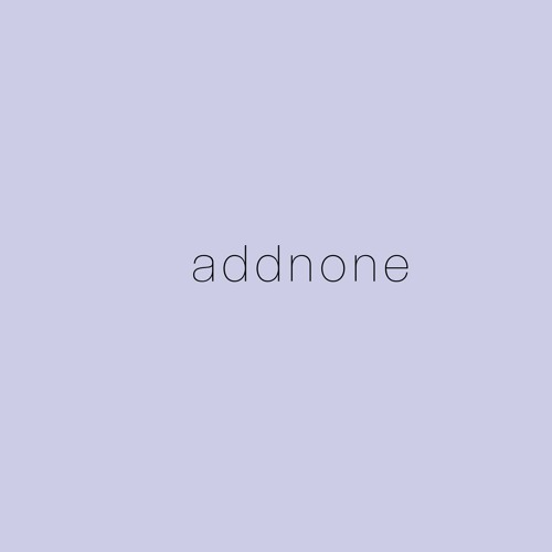 addnonemusic's avatar