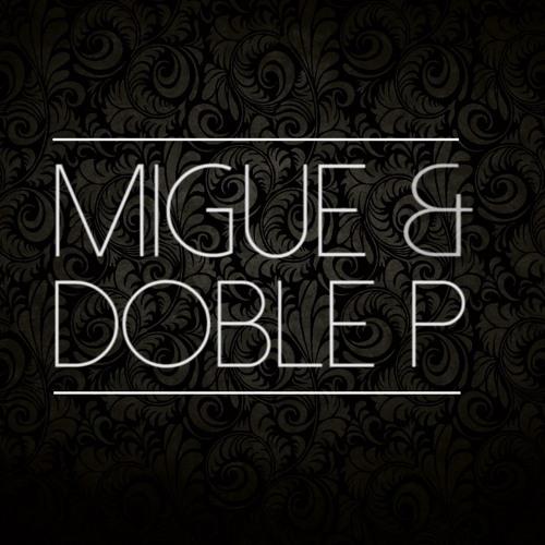 Migue & DobleP's avatar