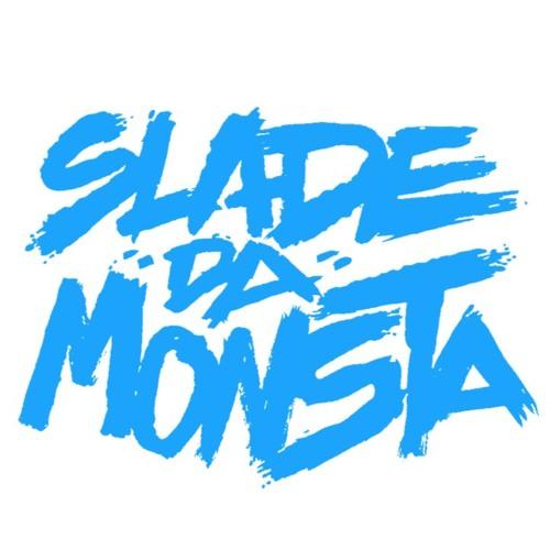 Slade Da Monsta's avatar