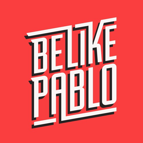 Be Like Pablo's avatar