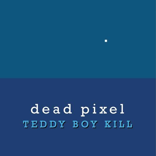 Teddy Boy Kill's avatar