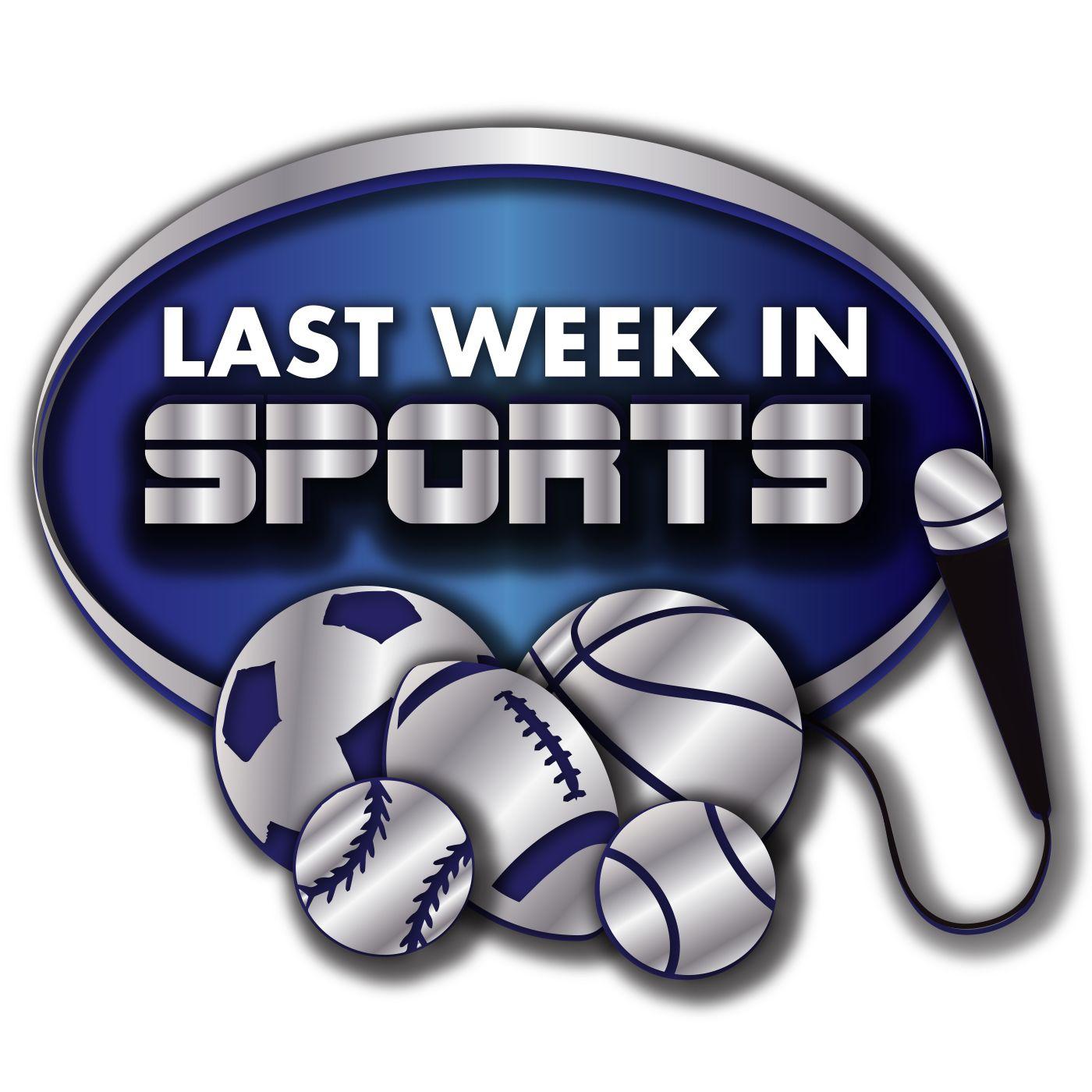 Last Week in Sports
