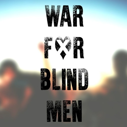 War For Blind Men's avatar