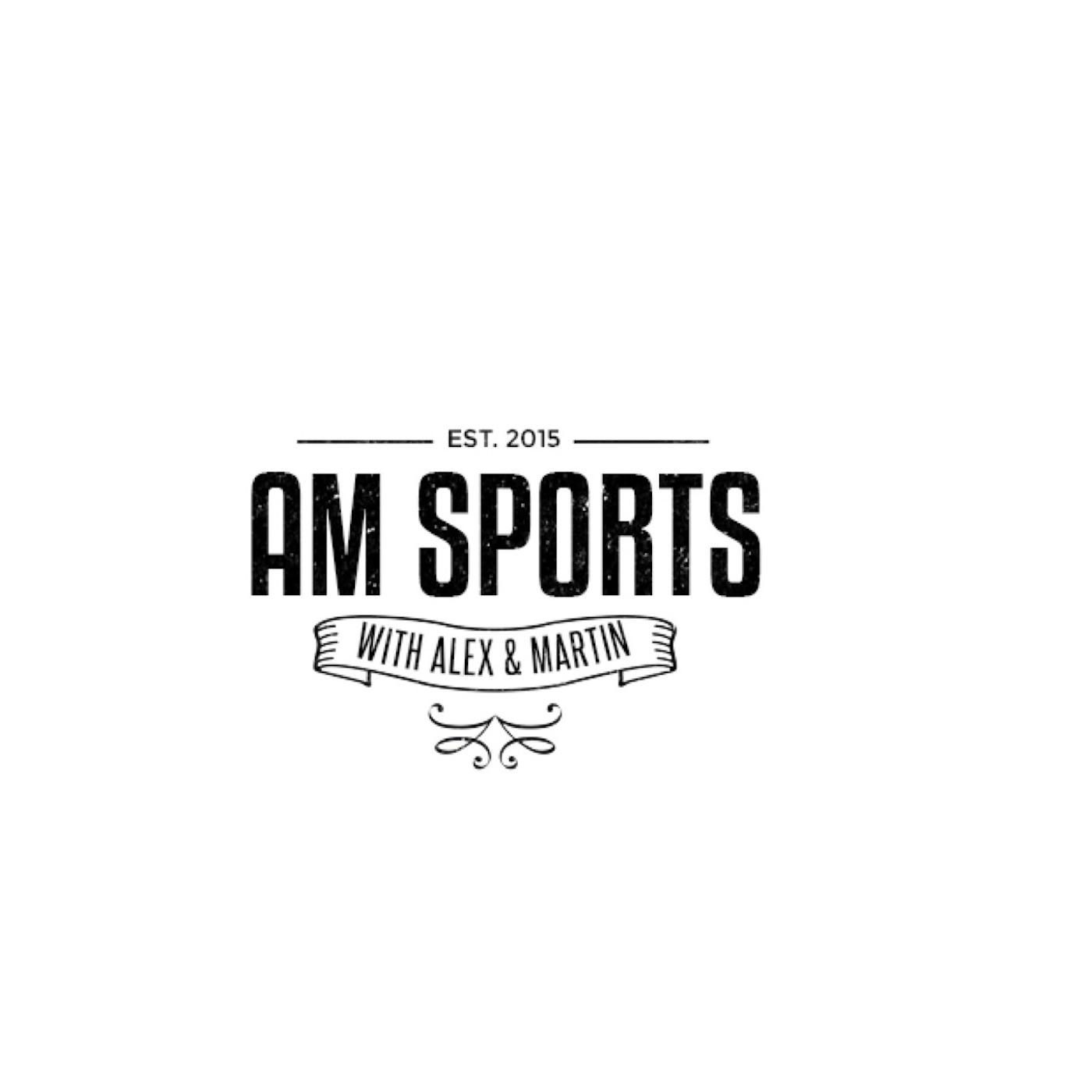 AM Sports with Alex & Martin