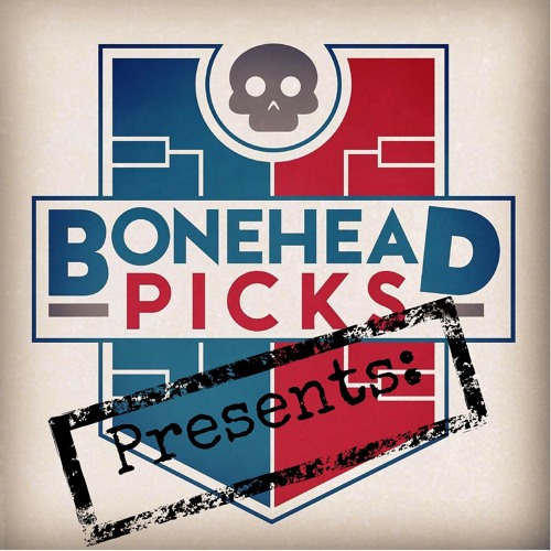 Boneheadpicks Presents:'s avatar