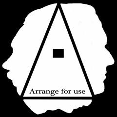 Arrange for use